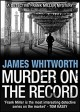 Murder on the Record - James Whitworth