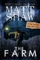The Farm: A Novella of Extreme Horror - Matt Shaw