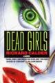 Dead Girls - Richard Calder