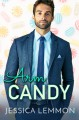 Arm Candy (Real Love) - Jessica Lemmon