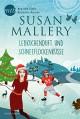 Lebkuchenduft und Schneeflockenküsse: Kurzroman (Fool's Gold 23) - Susan Mallery,Ivonne Senn