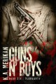 Guns n' Boys: Bloodbath - K.A. Merikan