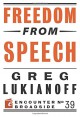 Freedom from Speech (Encounter Broadside) - Greg Lukianoff