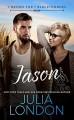 Jason (7 Brides for 7 Blackthornes Book 2) - Julia London
