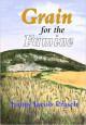 Grain For The Famine - James Jacob Prasch