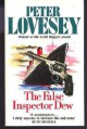 FALSE INSPECTOR DEW - Peter Lovesey