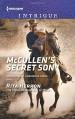 McCullen's Secret Son (The Heroes of Horseshoe Creek) - Rita Herron