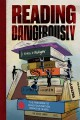 Reading Dangerously - Freedom To Read Foundation