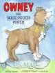 Owney, the Mail-Pouch Pooch - Mona Kerby, Lynne Barasch