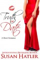 Truth or Date - Susan Hatler