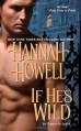 If He's Wild - Hannah Howell