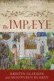 The Imp of Eye (Renaissance Sojourner Series Book 1) - Kristin Gleeson, Moonyeen Blakey