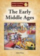 The Early Middle Ages - Adam Woog