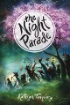 The Night Parade - Kathryn Tanquary