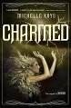 Charmed - Michelle Krys