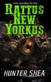 Rattus New Yorkus - Hunter Shea