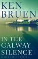In the Galway Silence - Ken Bruen