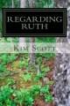 Regarding Ruth - Kim Scott