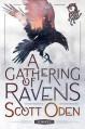 A Gathering of Ravens - Scott Oden