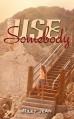 Use Somebody - Joanne LaRe Thompson, Riley Jean