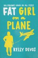 Fat Girl on a Plane - Kelly deVos