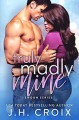 Truly Madly Mine (Swoon Series Book 4) - J.H. Croix