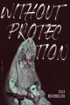 Without Protection - Gala Mukomolova