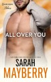 All Over You - Sarah Mayberry