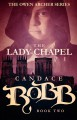 The Lady Chapel - Candace Robb