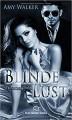Blinde Lust - Shiloh Walker