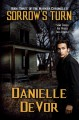 Sorrow's Turn (The Marker Chronicles Book 3) - Danielle DeVor