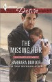 The Missing Heir (Harlequin DesireBillionaires and Babies) - Barbara Dunlop