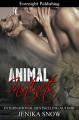 Animal Instincts - Jenika Snow