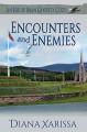 Encounters and Enemies - Diana Xarissa