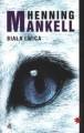 Biała lwica - Henning Mankell