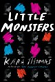 Little Monsters - Kara Thomas