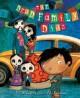 The Dead Family Diaz - P.J. Bracegirdle, Paul Bracegirdle, Poly Bernatene