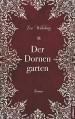 Der Dornengarten - Wahrburg Eva