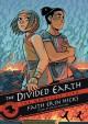 The Divided Earth (The Nameless City #3) - Faith Erin Hicks