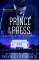 Prince of the Press - Selena Laurence