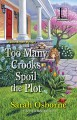Too Many Crooks Spoil the Plot (A Ditie Brown Mystery) - Sarah Jane Osborne