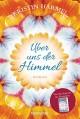 Über uns der Himmel: Roman - Kristin Harmel,Veronika Dünninger