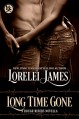 Long Time Gone (Rough Riders) - Lorelei James