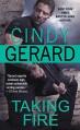 Taking Fire - Cindy Gerard