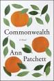Commonwealth - Ann Patchett