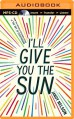 I'll Give You the Sun - Jandy Nelson,Jesse Bernstein,Julia Whelan