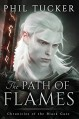 The Path of Flames - Phil Tucker