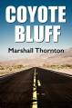 Coyote Bluff - Marshall Thornton