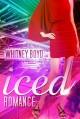 Iced Romance - Whitney Boyd