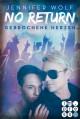 No Return 3: Gebrochene Herzen - Jennifer Wolf